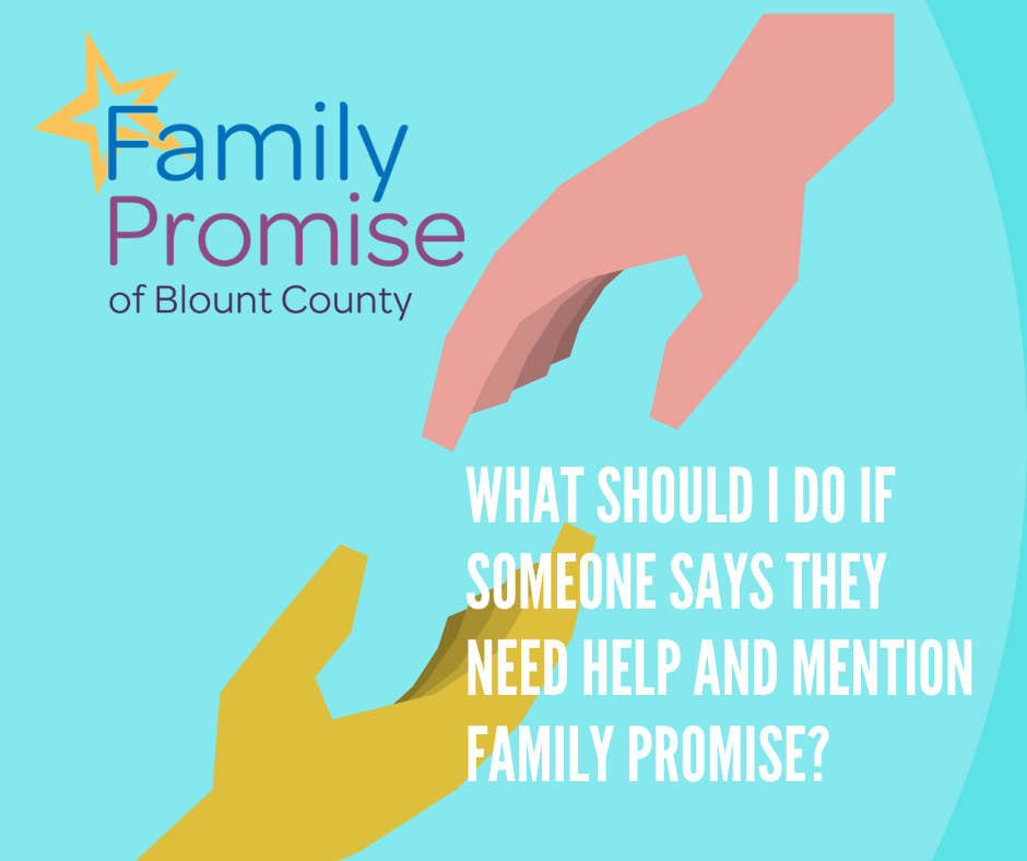 What should I do if someone says they need help and mention Family Promise?